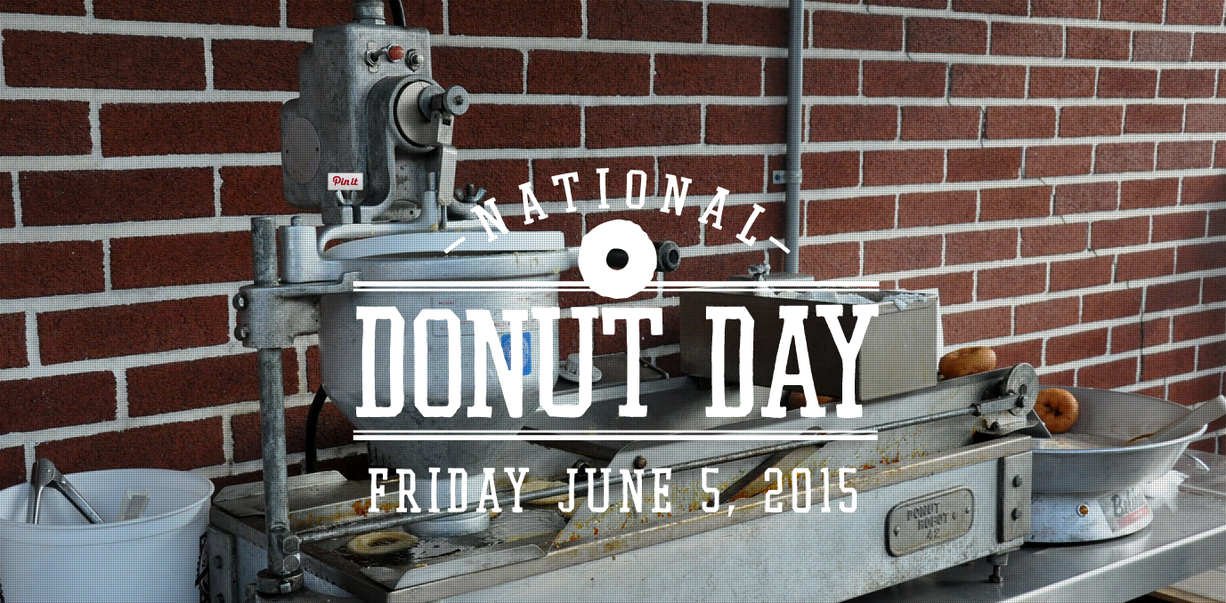 National Donut Day, Friday, June 5, 2015
