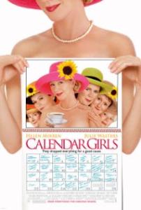 Calendar Girls, starring Helen Mirren