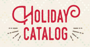 2016 Holiday Catalog is waiting for YOU