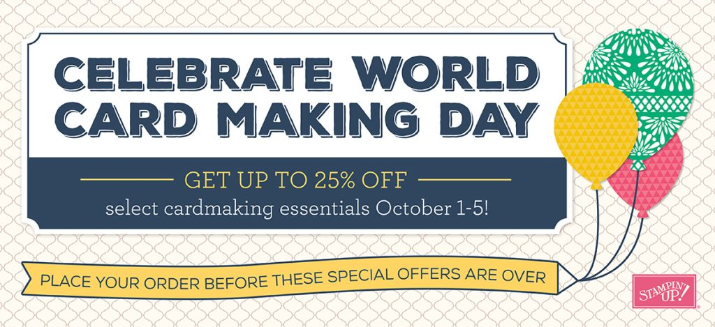 World Card Making Day Sale, Oct 1-5, 2016