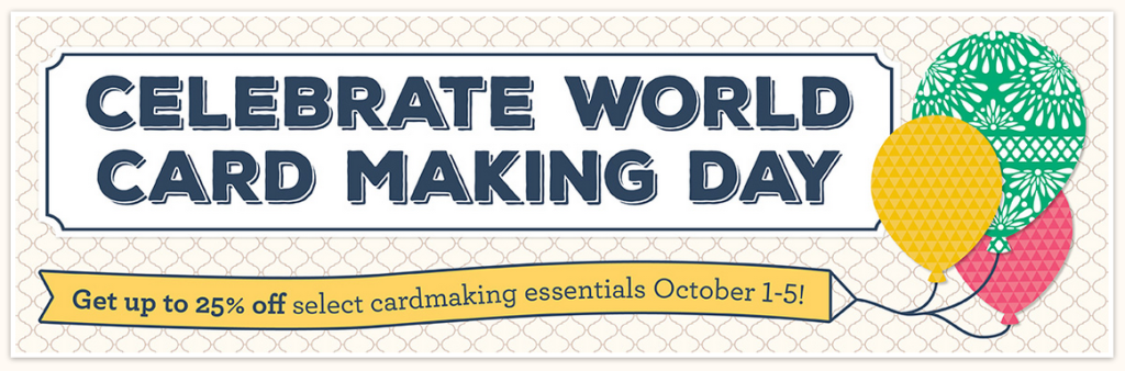World Card Making Day Promotion, 25% off select items