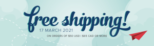 Free Shipping March 17, 2021